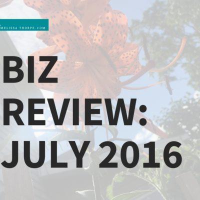 Biz Review: July 2016