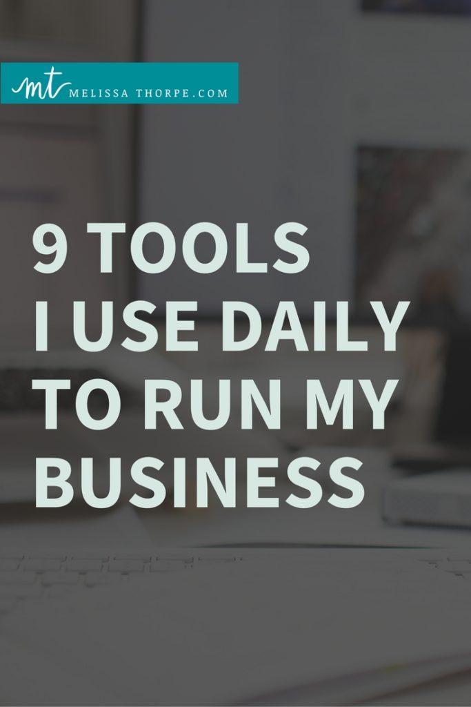 Checkout these 9 Tools Melissa Thorpe Uses Daily to Run Her Business via melissathorpe.com